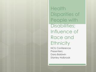 Health Disparities of People with Disabilities; Influence of Race and Ethnicity