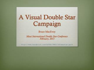 A Visual Double Star Campaign