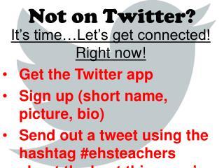 Not on Twitter?