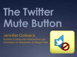 The Twitter Mute Button