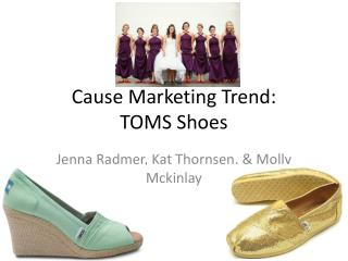 Cause Marketing Trend: TOMS Shoes
