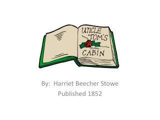 Uncle Tom�s Cabin