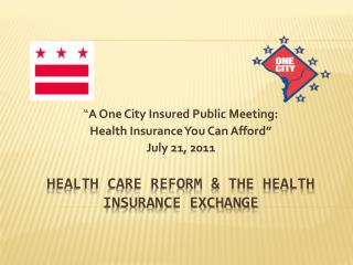 Health Care Reform & The Health Insurance Exchange