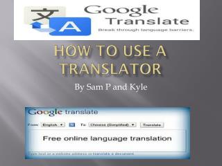 How to use a translator