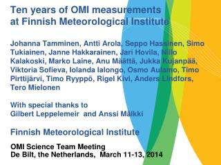 OMI Science Team Meeting  De  Bilt , the Netherlands,  March 11-13, 2014