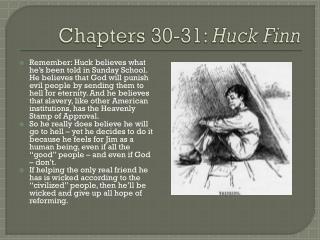 Chapters 30-31:  Huck Finn