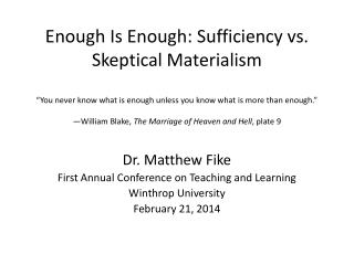 Dr. Matthew Fike First Annual Conference on Teaching and Learning Winthrop University
