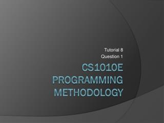 CS1010E Programming Methodology