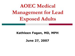 AOEC Medical Management for Lead Exposed Adults