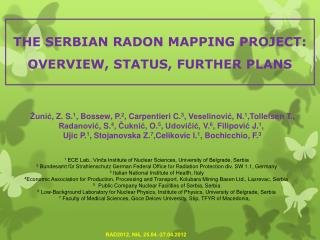 THE SERBIAN RADON MAPPING PROJECT: OVERVIEW, STATUS, FURTHER PLANS