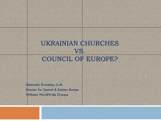 Ukrainian Churches  vs.  Council of Europe?
