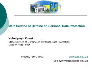 State Service of Ukraine on Personal Data Protection.