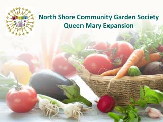 North Shore Community Garden Society Queen Mary Expansion