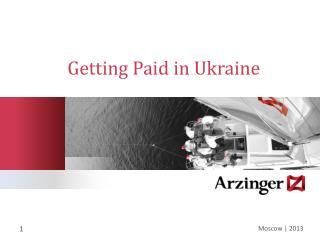 Getting Paid in Ukraine