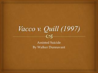 Vacco  v. Quill (1997)
