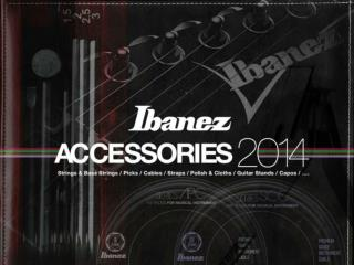 Ibanez expands  accessory lineup!!