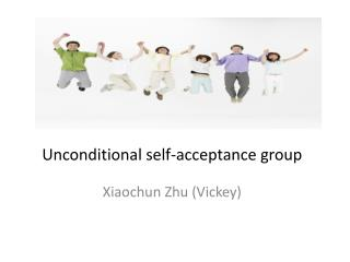 Unconditional self-acceptance group
