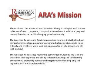 ARA's Mission