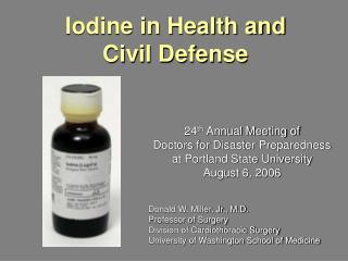 Iodine in Health and  Civil Defense