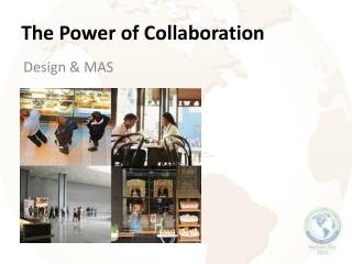 The Power of Collaboration