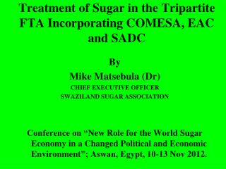 Treatment of Sugar in the Tripartite FTA Incorporating COMESA, EAC and SADC