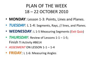 PLAN OF THE WEEK 18 – 22 OCTOBER 2010