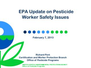 EPA Update on Pesticide Worker Safety Issues