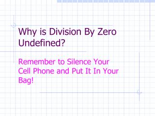 Why  is  Division  By Zero Undefined?
