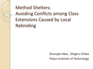 Method Shelters:  Avoiding  Conflicts among Class Extensions Caused by Local Rebinding