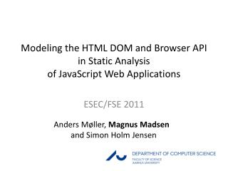 Modeling the HTML DOM and Browser API  in Static Analysis  of JavaScript Web Applications