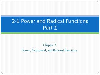 2-1 Power and Radical Functions Part 1