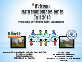 Welcome Math Manipulates for Us Fall 2013