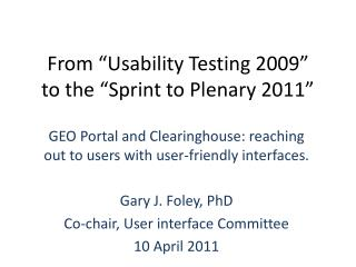 """From """"Usability Testing 2009"""" to the """"Sprint to Plenary 2011"""""""