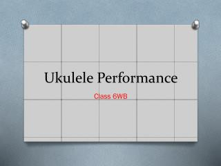 Ukulele Performance