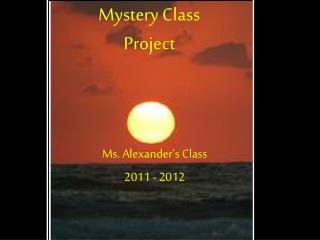 Mystery Class  Project