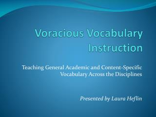 Voracious Vocabulary Instruction