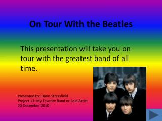 On Tour  W ith the Beatles