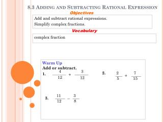 8.3 Adding and Subtracting Rational Expression