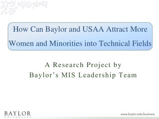 How Can Baylor and USAA Attract More Women and Minorities into Technical Fields