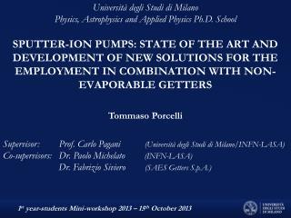 Supervisor:        Prof. Carlo Pagani           (Università degli Studi di Milano/INFN-LASA)
