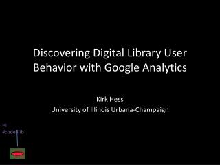 Discovering Digital Library User Behavior with Google Analytics