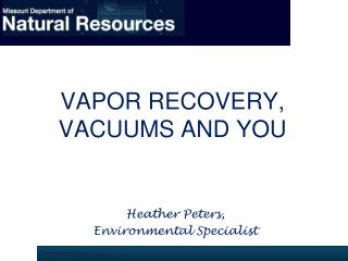 Vapor recovery, vacuums and you