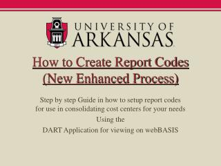 How to Create Report Codes (New Enhanced Process)