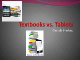 Textbooks vs. Tablets