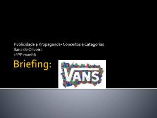 Briefing: