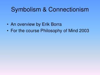 Symbolism  Connectionism