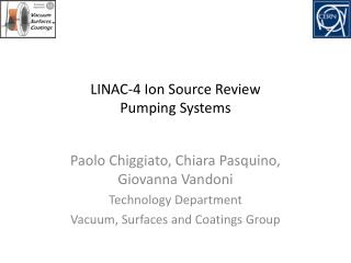 LINAC-4  Ion Source  Review Pumping Systems