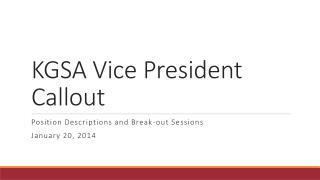 KGSA Vice President Callout