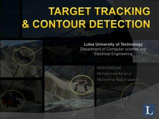 TARGET TRACKING  & CONTOUR DETECTION