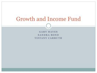Growth and Income Fund